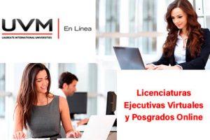 UVM en Línea: Licenciaturas Ejecutivas y Posgrados Online